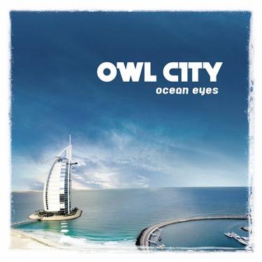 OCEAN EYES by OWL CITY