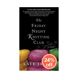 Friday Night Knitting Club - Kate Jacobs