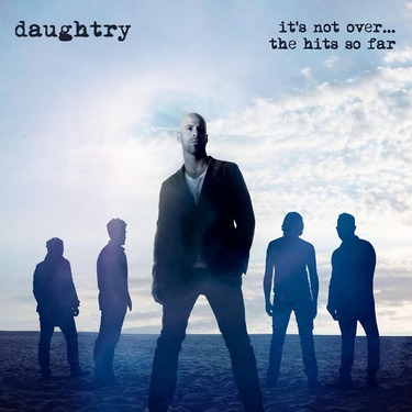 """Daughtry   """"It's not over... the hits so far"""""""
