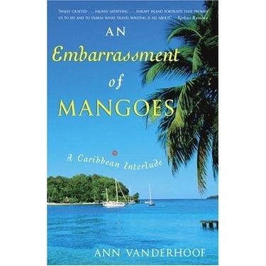 An Embarassment of Mangoes