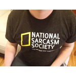 National Sarcasm Society (like we need your support) Sarcastic Unisex T-shirt