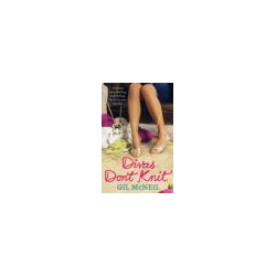 Diva's Don't Knit by Gil McNeil