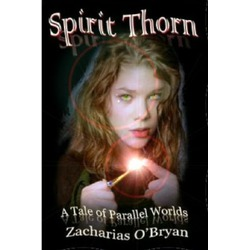 Spirit Thorn by Zacharias O'Bryan