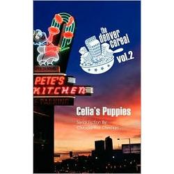 Denver Cereal Vol 2: Celia's Puppies