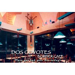 Dos Coyotes Border Cafe